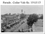 Cedar Vale, KS Parade 1910-15  Photo from Vaughn I. Drumm's Photo Album  The Drumm Family moved to Cedar Vale, KS i