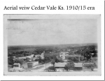 Aerial View Cedar Vale, KS 1910/15 era  Photos from Vaughn I. Drumm's Photo Album  The Drumm Family moved to Cedar
